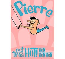 Pierre est tres HOT! cartoon drawing of daring Frenchman with handsome mustache Photographic Print