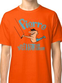 Pierre est tres HOT! cartoon drawing of daring Frenchman with handsome mustache Classic T-Shirt