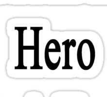 My Mom Is My Hero She's A Trucker  Sticker