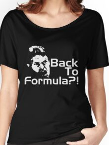 Back to Formula?! Women's Relaxed Fit T-Shirt