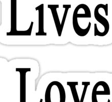 My Daughter Lives And Loves To Heal Cats  Sticker