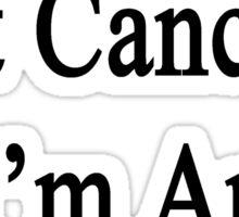 I Laugh At Cancer I'm An Accordionist  Sticker