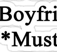 Requirements To Be My Boyfriend: *Must Love Chess  Sticker