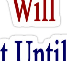 Panamanians Will Fight Until The End  Sticker