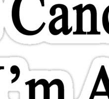 I Laugh At Cancer I'm A Trombonist  Sticker