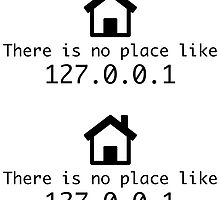 There is no place like 127.0.0.1 by jestic