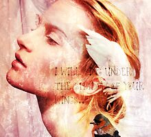 I will sing under the shadow of Your wings by Suzanne  Carter