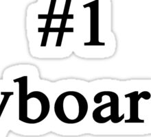 #1 Keyboardist  Sticker