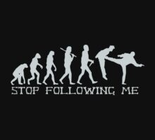 Stop Following Me by best-designs