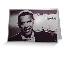 Obama's Call Greeting Card