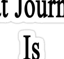 That Great Journalist Is My Girlfriend  Sticker