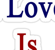 The Man I Love Is From Cuba  Sticker