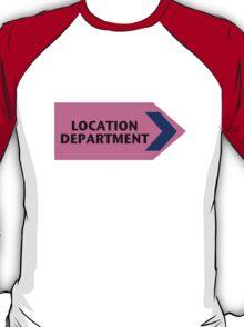 Location Department - Film Crew T-Shirt