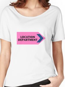 Location Department - Film Crew Women's Relaxed Fit T-Shirt