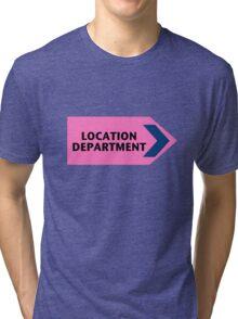 Location Department - Film Crew Tri-blend T-Shirt
