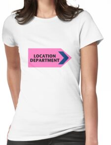 Location Department - Film Crew Womens Fitted T-Shirt