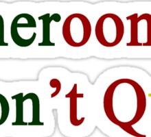 Cameroonians Don't Quit  Sticker