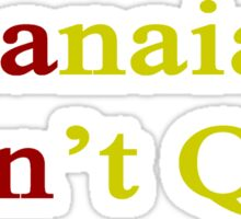 Ghanaians Don't Quit  Sticker