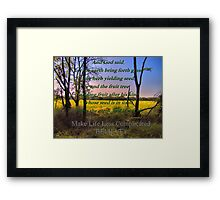How To Make Life Less Complicated Framed Print