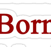 American Born In Mexico Sticker