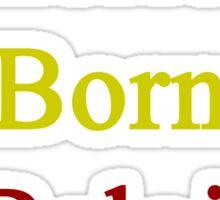 American Born In Belgium  Sticker