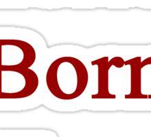 American Born In France  Sticker
