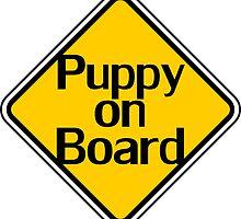 Puppy on board - Fun Dog Owner Car Bumper Sticker by deanworld