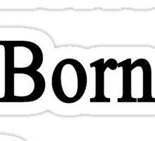 American Born In Denmark  Sticker