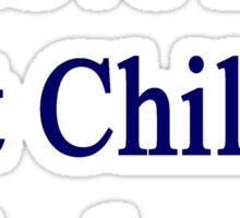 I Love My Hot Chilean Husband  Sticker