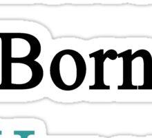 American Born In Uruguay  Sticker