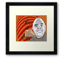 Bacon&Eggs Framed Print