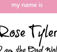 Rose Tyler Name Tag Sticker