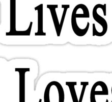 My Boyfriend Lives And Loves To Heal Cows  Sticker