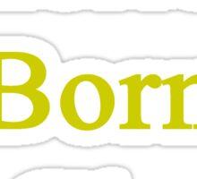 American Born In Ghana  Sticker