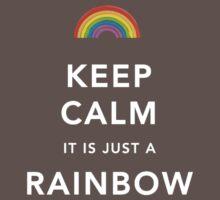 Keep Calm Is Just a Rainbow One Piece - Short Sleeve