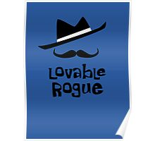 Lovable Rogue - funny vector graphic with mustache and fancy hat Poster