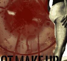 It's Not Makeup it's Warpaint Sticker