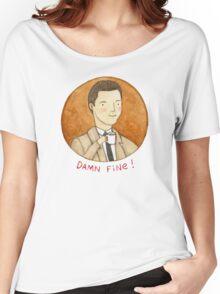 Damn Fine Women's Relaxed Fit T-Shirt