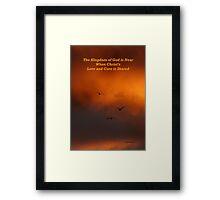 The Kingdom of God Framed Print