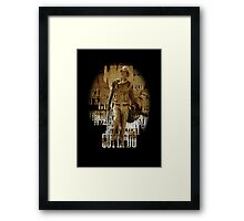 A Man's Gotta Do, What A Man's Gotta Do Framed Print