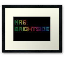 mrs. brightside Framed Print
