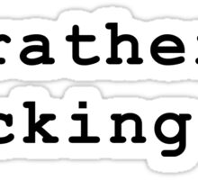 i'd rather be hacking Sticker