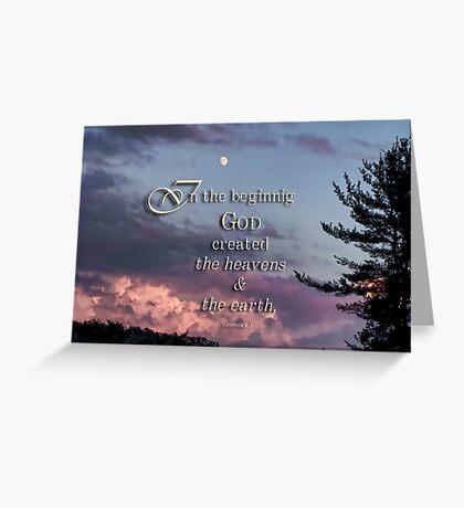 In the beginning (Gen.1:1) Greeting Card