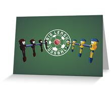 Big League Foosball | Community Greeting Card