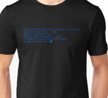 how not to get a girlfriend Unisex T-Shirt