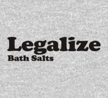 Legalize Bath Salts (Black Text) T-Shirt