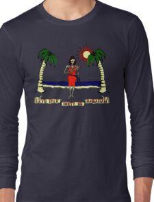 Let's Talk Dirty In Hawaiian Long Sleeve T-Shirt