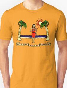 Let's Talk Dirty In Hawaiian T-Shirt