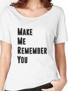 Remember. Women's Relaxed Fit T-Shirt