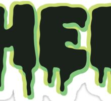 #HEEL - Slime Sticker